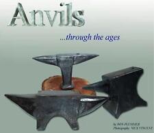 Anvils through the Ages/blacksmithing/anvil making/anvil tools/blacksmith