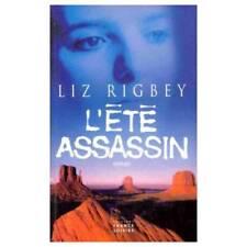 L'ete assassin.Liz RIGBEY.France Loisirs  R002
