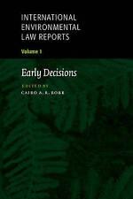 International Environmental Law Reports: Volume , , New