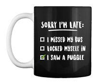 Sorry I M Late Saw Puggle Gift Coffee Mug