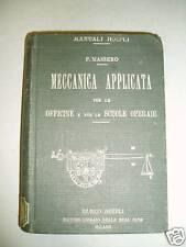 MASSERO MECCANICA APPLICATA 1917 ED HOEPLI 1 EDIZIONE