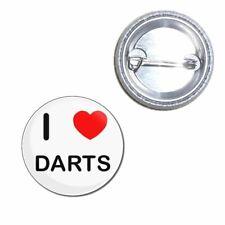 I Love Darts - Button Badge - Choice 25mm/55mm/77mm Novelty Fun BadgeBeast