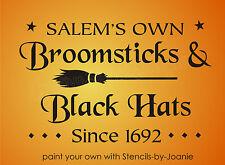 STENCIL Salem Broomsticks Since 1692 Black Hats Stars Witch Halloween Wicca Sign