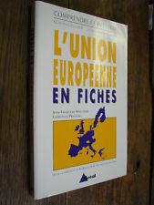 L'union européenne en fiches Jean-François Malterre