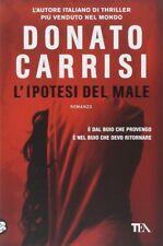L'ipotesi del male - RILEGATO - Donato Carrisi - Longanesi