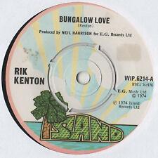 "Rik Kenton - Bungalow Love 7"" Single 1974"