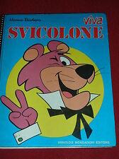 VIVA  SVICOLONE  ( COLLANA  CAROSELLO )  -  I° ED.  MONDADORI  1972
