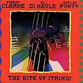 Rite of Strings by Stanley Clarke; Al Di Meola; Jean-Luc Ponty
