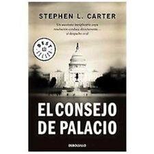 El consejo de Palacio  Palace Council (Spanish Edition)