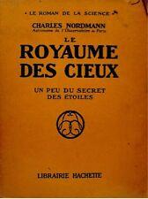 ++CHARLES NORDMANN le royaume des cieux SCIENCE 1923++