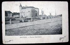 Belgium~1902 BRUGES ~ Porte Ste-Croix