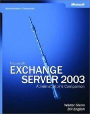 Microsoft® Exchange Server 2003 Administrator's Companion (Admin Companion) by