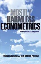 Mostly Harmless Econometrics: An Empiricist's Companion (Paperback or Softback)