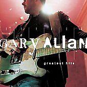 Greatest Hits by Gary Allan (CD, Mar-2007, MCA Nashville)
