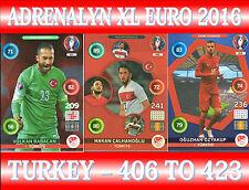 PANINI ADRENALYN XL UEFA EURO 2016 - CHOOSE YOUR TURKEY TEAM CARDS 406 TO 423