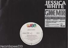 "12"" Jessica White-Gimme More-MAXI + 2 RMX versions"