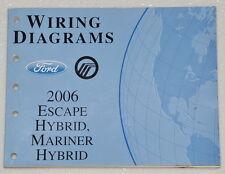 2006 FORD ESCAPE HYBRID, MERCURY MARINER Electrical Wiring Diagrams Shop Manual