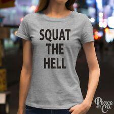 Squat The Hell Slogan Celeb Inspired Tumblr Softstyle Fashion Gym Ladies T-Shirt