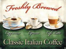 New Freshly Brewed! Classic Italian Coffee Metal Tin Sign