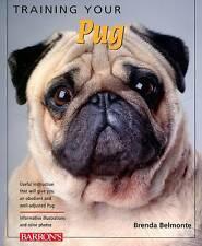 Training Your Pug (Training Your Dog) (Training Your Dog), Very Good Condition B