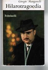 Manganelli,HILAROTRAGOEDIA, Feltrinelli I ed. op. prima