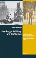 Der  Prager Frühling  und der Westen Birgit Hofmann
