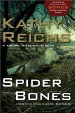 Kathy Reichs - Spider Bones (Dr. Temperance Brennan) - HC w/DJ 1st PRINT 2010