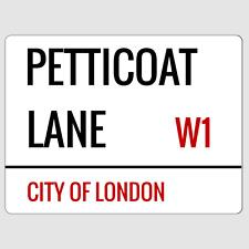 Petticoat Lane London Street Sign Plaque Aluminium
