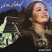 ANA GABRIEL AYER Y HOY CD NEW