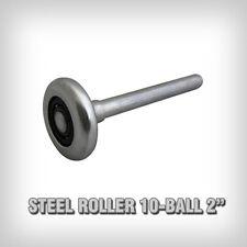 "Garage Door Rollers / Wheels - Steel 2"" 10 Ball Bearing - Heavy Duty Commercial"