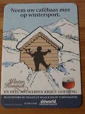 Belgian BEER COASTER ~ WINTER de KONINCK ~ Wintersport Holiday Ale