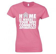 El hogar es donde tu Wifi conecta automáticamente Ladies T-shirt Nuevo