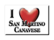 CALAMITA PIEMONTE FRIDGE MAGNETE SOUVENIR I LOVE SAN MARTINO CANAVESE (TO)