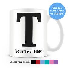 Serif tipo lettera T Tazza da caffè-può essere personalizzata-aggiungi il tuo nome - 6 COLORI
