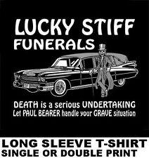 LUCKY STIFF FUNERALS PALLBEARER UNDERTAKER GRAVE SKELETON HEARSE SKULL T-SHIRT