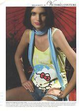 PUBLICITE ADVERTISING 2005  VICTORIA COUTURE presente le tee shirt Hello Kitty