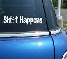 SHIFT HAPPENS MANUAL CLUTCH RACING JDM FUNNY DECAL STICKER ART CAR DECOR