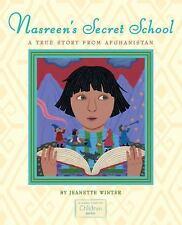 Nasreen's Secret School: A True Story from Afghanistan (Hardback or Cased Book)
