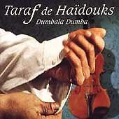 Taraf de Haïdouks - Dumbala Dumba (2001)16 tracks