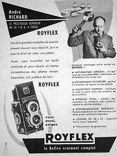 PUBLICITÉ ROYFLEX APPAREIL PHOTO ANDRÉ RICHARD LE PRESTIGIEUX REPORTER A CHOISI