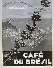 PUBLICITE CAFE DU BRESIL RIO DE JANEIRO GRAIN DE CAFE DE 1935 FRENCH AD COFFEE