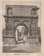1891 Benevento Arco di Traiano xilografia