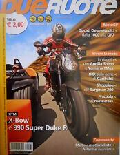 Dueruote 27 2007 X-Bow e 990 Super Duke. Ducati Desmosedici dalla 1000 alla GP7