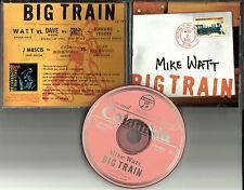 MIKE WATT Big Train PROMO CD w/ PEARL JAM Meat Puppets FOO FIGHTERS Dinosaur Jr