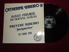 "MAXI CATHERINE RIBEIRO ""Jacqueries - Avant première"" PHILIPS 6830 782 PROMO µ"