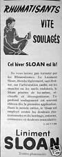 PUBLICITÉ LINIMENT SLOAN RHUMATISANTS VITE SOULAGÉS CET HIVER