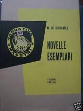 MIGUEL DE CERVANTES - NOVELLE ESEMPLARI 1959