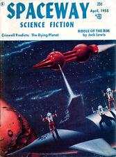 Spaceway #7 JIM HARMON Basil Wells GENE HUNTER Forrest J Ackerman VOL 3 NO 1