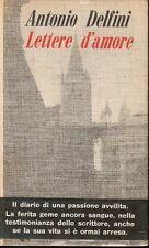Delfini LETTERE D'AMORE guanda 1963.  I edizione