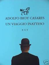 UN VIAGGIO INATTESO Adolfo Bioy Casares IL NOUMENO TRIO LA VIA DELLE INDIE prosa